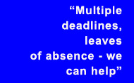 Multiple deadlines, leaves of absence - we can help